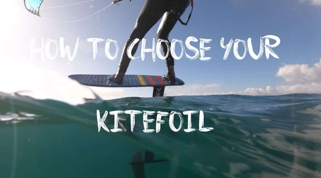 how to choose your kitefoil