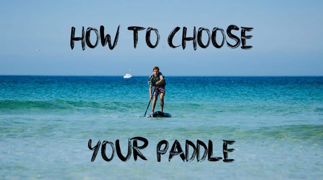 How to choose your paddle