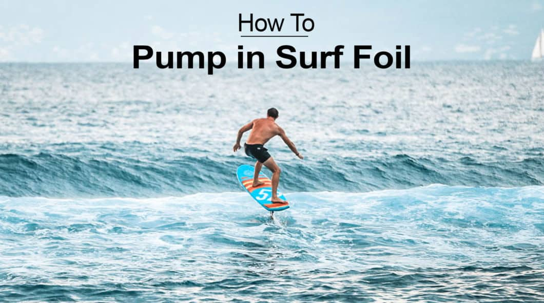 Tutorial : Learn how to pump in surf foil