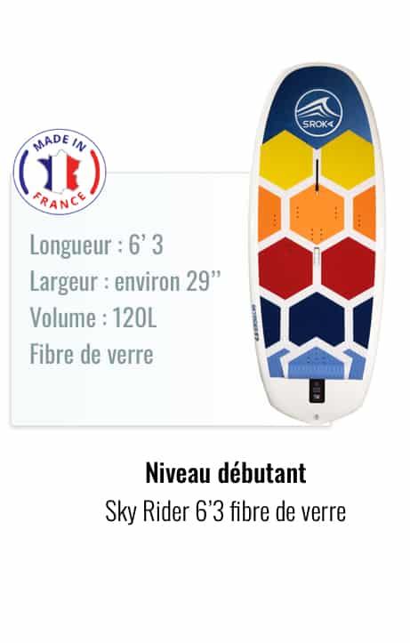 Sky Rider 6'3 Made in France débutant wing foil