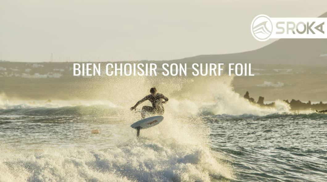 comment choisir matériel de surf foil ?
